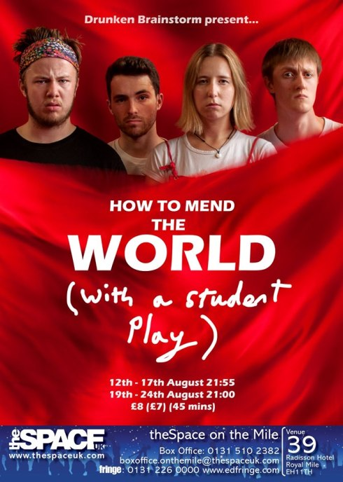 Poster for How to Mend the World (with a student play)